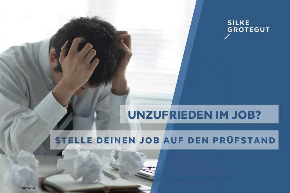 Unzufrieden im Job –  Was tun?