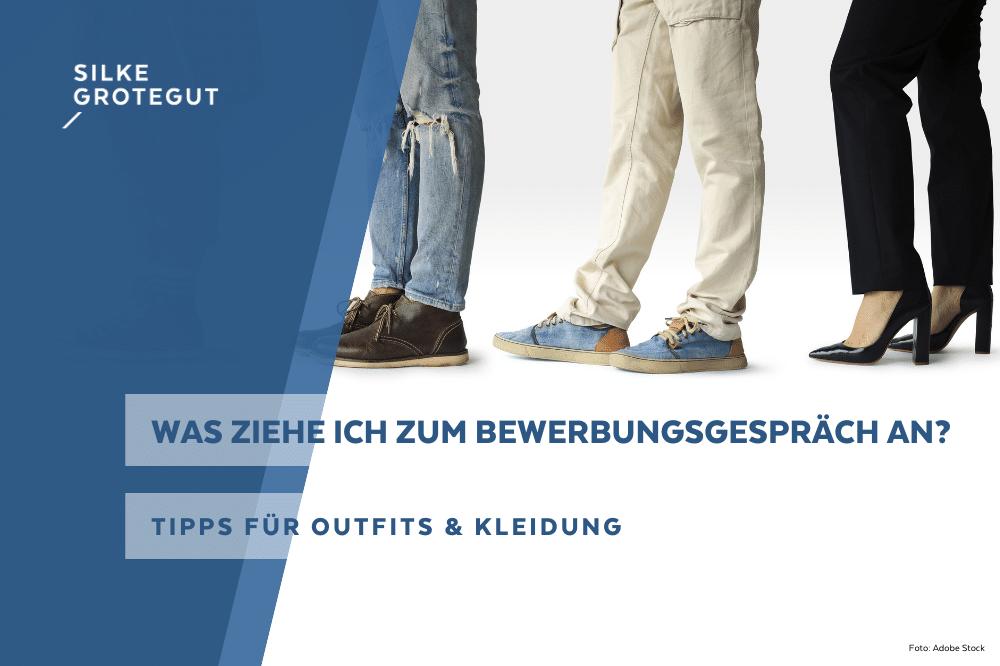 Was ziehe ich zum Bewerbungsgespräch an? – Tipps für Outfits & Kleidung