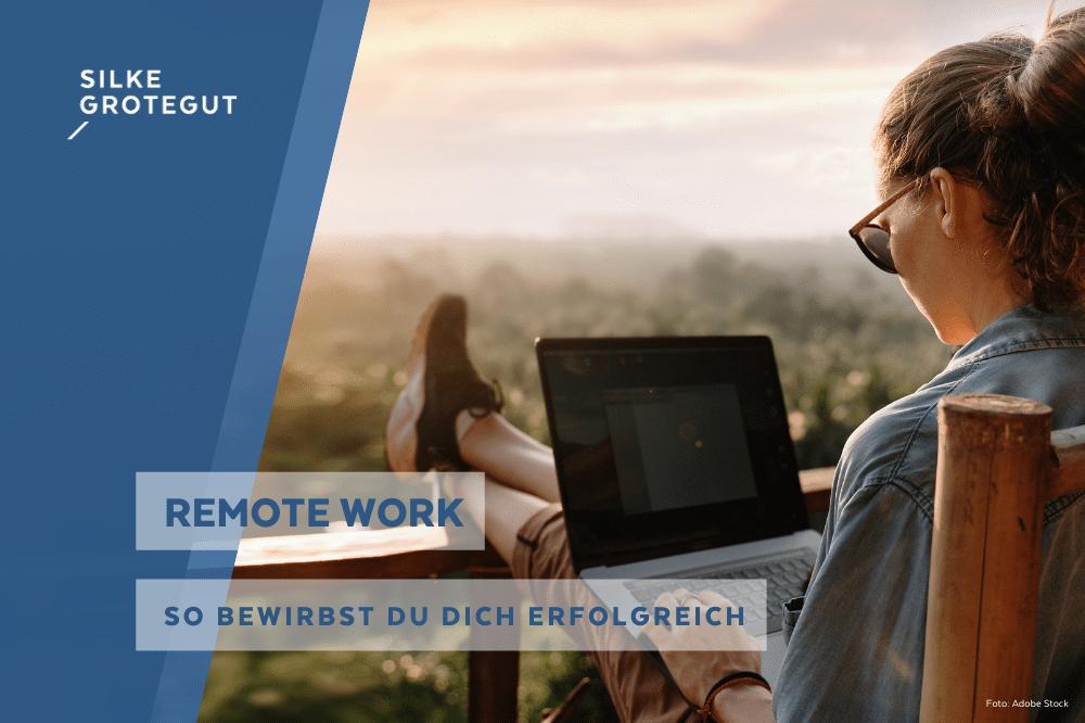 So erstellst du eine erfolgreiche Bewerbung für Remote Work